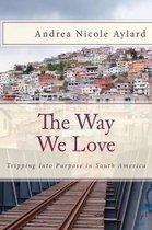 The Way We Love
