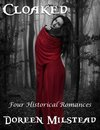 Cloaked: Four Historical Romances