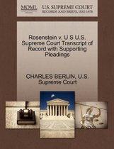 Boek cover Rosenstein V. U S U.S. Supreme Court Transcript of Record with Supporting Pleadings van Charles Berlin