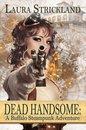 Dead Handsome: A Buffalo Steampunk Adventure