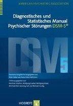 Diagnostisches und Statistisches Manual Psychischer Störungen - DSM-5 ®