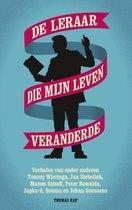 Boek cover De leraar die mijn leven veranderde van Johan Goossens (Paperback)