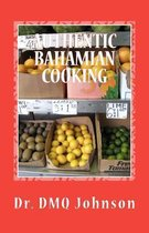 Authentic Bahamian Cooking