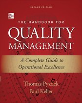 The Handbook for Quality Management, Second Edition : A Complete Guide to Operational Excellence