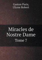 Miracles de Nostre Dame Tome 7