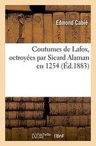 Coutumes de Lafox, octroyees par Sicard Alaman en 1254