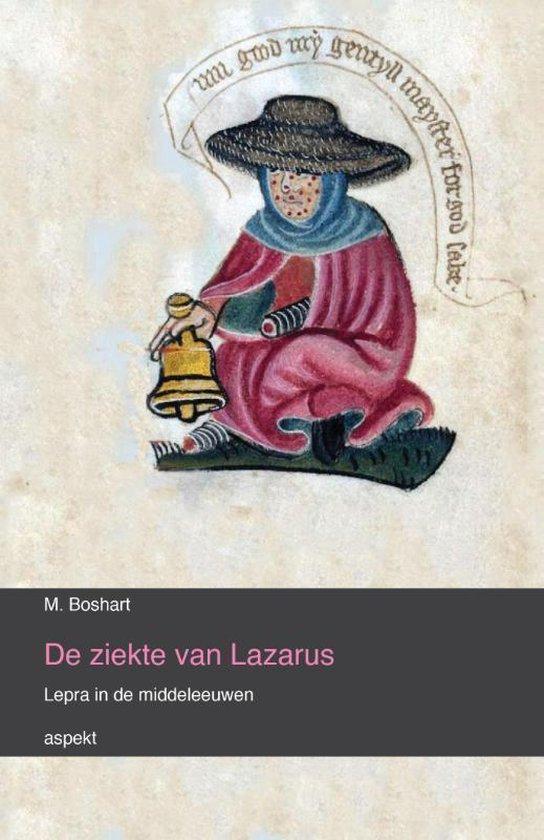 De ziekte van Lazarus - M. Boshart | Fthsonline.com