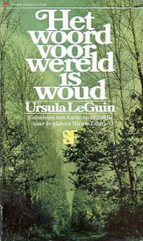 Woord voor wereld is woud - LeGuin |