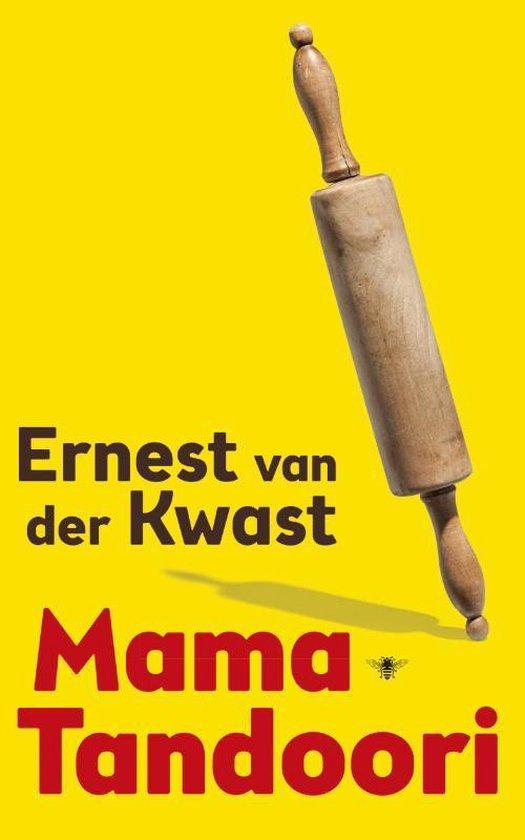 Boek cover Mama Tandoori van Ernest van der Kwast (Paperback)