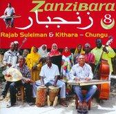 Zanzibara 8: Chungu - The Stars Of Culture Musical