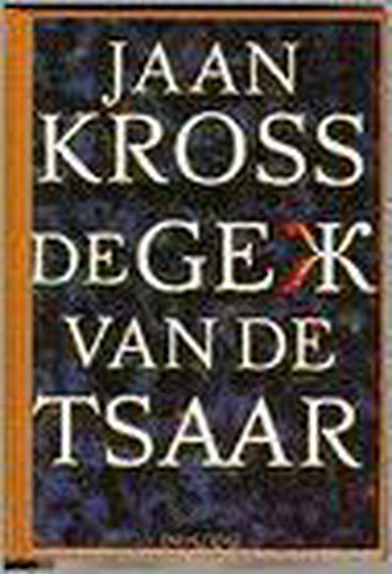 De gek van de tsaar - Jaan Kross |