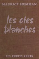 Les oies blanches