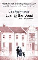 Boek cover Losing the Dead van Lisa Appignanesi