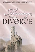 Marriage Myths and Divorce