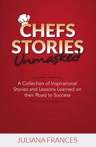 Chefs Stories Unmasked