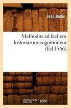 Methodus ad facilem historiarum cognitionem (Ed.1566)