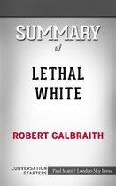 Boek cover Lethal White: by Robert Galbraith | Conversation Starters van Dailybooks