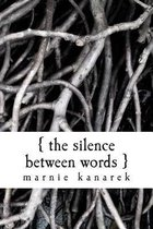 The Silence Between Words