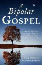 A Bipolar Gospel