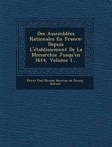 Des Assemblees Nationales En France
