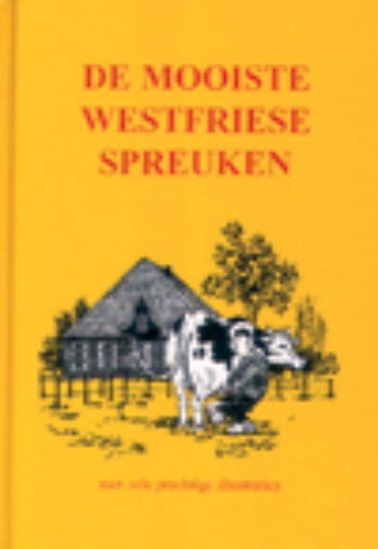 De mooiste Westfriese spreuken - Onbekend pdf epub