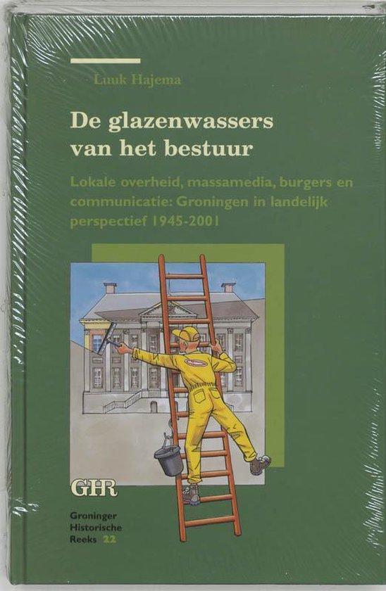 De glazenwassers van het bestuur - L. Hajema |