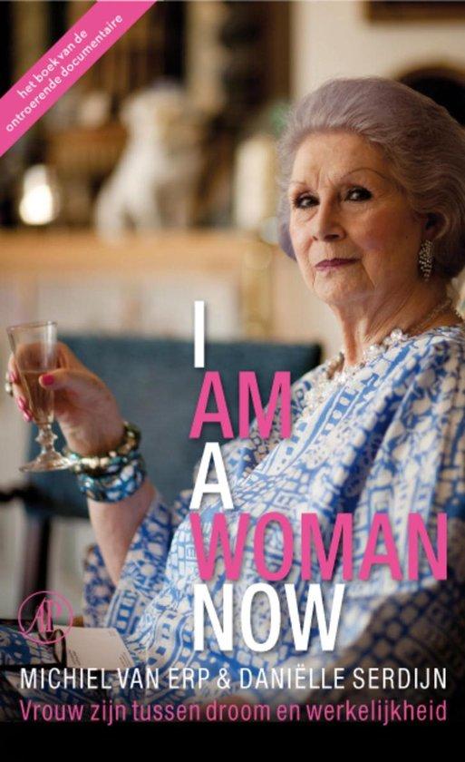 I am a woman now - Michiel van Erp |