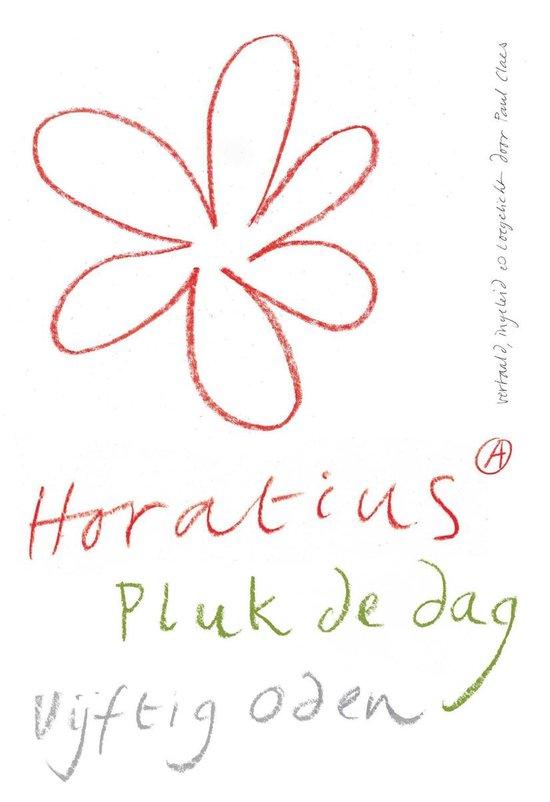 Pluk de dag - Horatius | Fthsonline.com