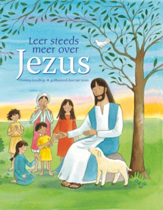 Leer steeds meer over Jezus - Goodings, C.  