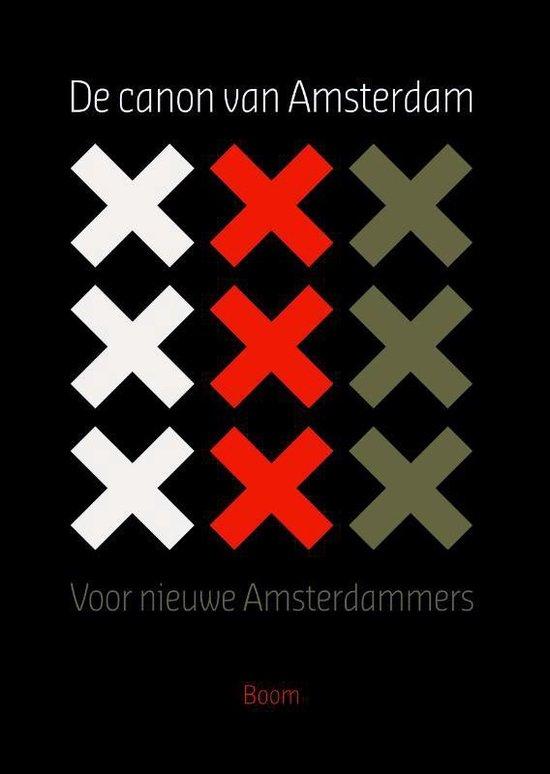 De canon van Amsterdam - A. Bakker |