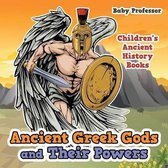 Ancient Greek Gods and Their Powers-Children's Ancient History Books