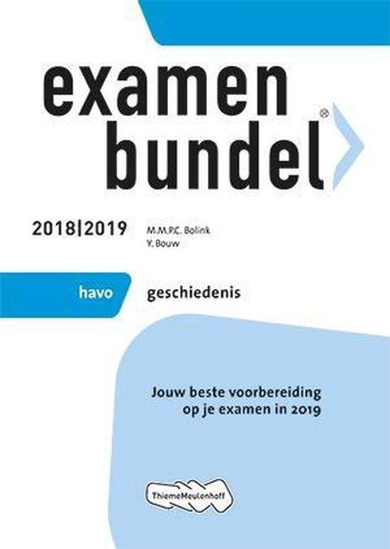 Examenbundel havo Geschiedenis 2018/2019 - M.M.P.C. Bolink |