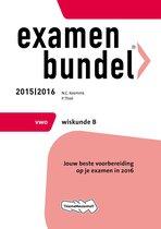Examenbundel 2015/2016 vwo Wiskunde B
