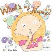 What's My Name? Evangelyn