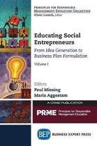 Educating Social Entrepreneurs, Volume I