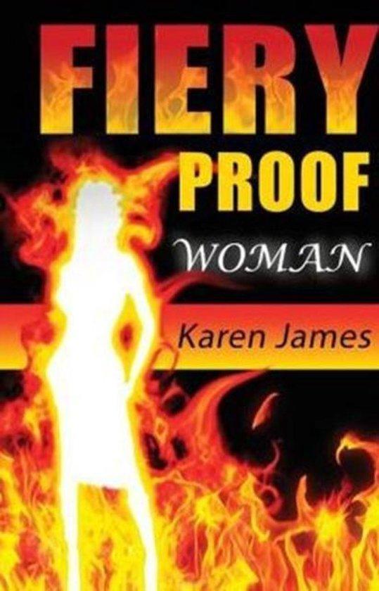 Fiery Proof Woman