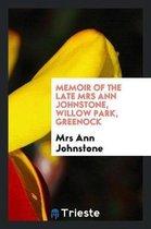 Memoir of the Late Mrs Ann Johnstone