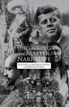 Unlocking the Master Narrative