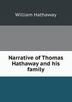 Narrative of Thomas Hathaway and His Family