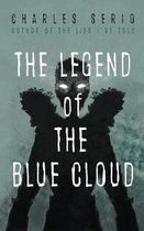 THE LEGEND OF THE BLUE CLOUD
