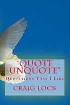 Quote Unquote