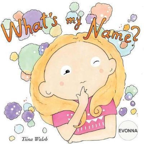 What's My Name? Evonna