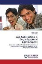 Job Satisfaction & Organizational Commitment
