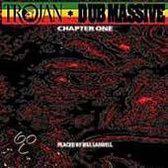 Trojan Dub Massive: Chapter One
