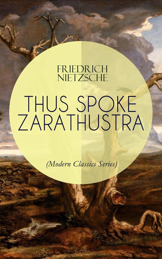 Boek cover THUS SPOKE ZARATHUSTRA (Modern Classics Series) van Friedrich Nietzsche (Onbekend)