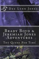 Brady Boyd & Jeremiah Jones Adventures