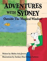 Adventures With Sydney: Outside the Magical Window