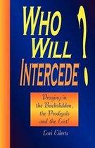 Who Will Intercede?