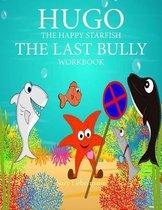 The Last Bully Workbook