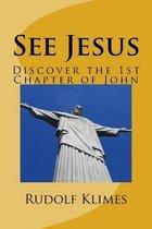 Boek cover See Jesus van Rudolf Klimes Phd